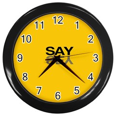 Say Yes Wall Clocks (black) by AnjaniArt
