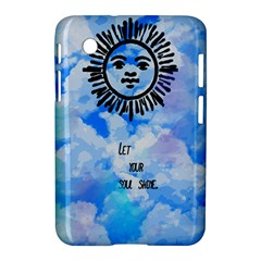 Let Your Sun Shine  Samsung Galaxy Tab 2 (7 ) P3100 Hardshell Case  by Brittlevirginclothing