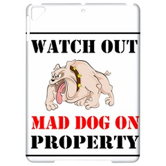Watch Out Mad Dog On Property Apple Ipad Pro 9 7   Hardshell Case by Onesevenart
