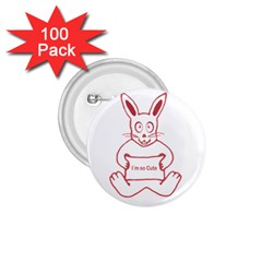 Cute Rabbit With I M So Cute Text Banner 1 75  Buttons (100 Pack)  by dflcprints