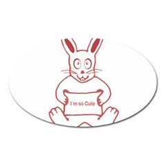 Cute Rabbit With I M So Cute Text Banner Oval Magnet