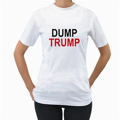 Dump Trump Women s T Shirt (white)  by extremelysilly