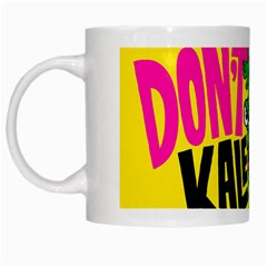 Idont Kale Think White Mugs by AnjaniArt