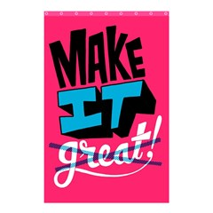 Make It Shower Curtain 48  X 72  (small)  by AnjaniArt