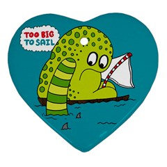 Monster Sea Too Big To Sail Ornament (heart)  by AnjaniArt
