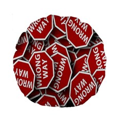 Road Sign Wrong Way Standard 15  Premium Round Cushions by AnjaniArt