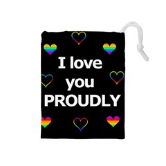 Proudly Love Drawstring Pouches (medium)