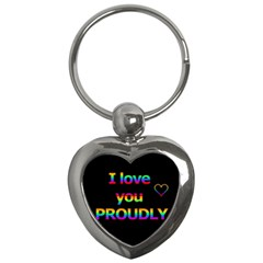 I Love You Proudly Key Chains (heart)  by Valentinaart