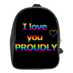 I Love You Proudly School Bags(large)  by Valentinaart