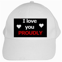 I Love You Proudly White Cap by Valentinaart