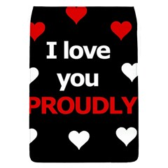 I Love You Proudly Flap Covers (s)  by Valentinaart