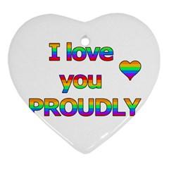 I Love You Proudly 2 Ornament (heart)  by Valentinaart