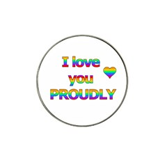 I Love You Proudly 2 Hat Clip Ball Marker (4 Pack) by Valentinaart