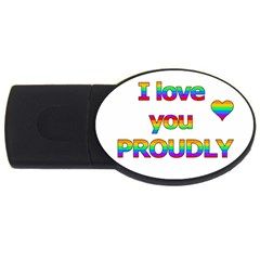 I Love You Proudly 2 Usb Flash Drive Oval (4 Gb)  by Valentinaart