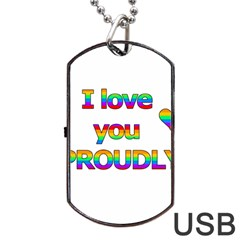 I Love You Proudly 2 Dog Tag Usb Flash (two Sides)  by Valentinaart