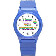 I Love You Proudly 2 Round Plastic Sport Watch (s) by Valentinaart