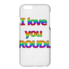 I Love You Proudly 2 Apple Iphone 6 Plus/6s Plus Hardshell Case by Valentinaart