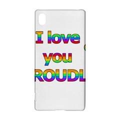 I Love You Proudly 2 Sony Xperia Z3+