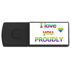 Proudly Love Usb Flash Drive Rectangular (4 Gb)  by Valentinaart