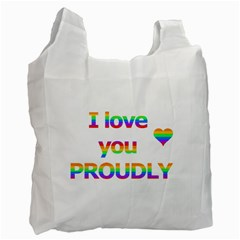 Proudly Love Recycle Bag (one Side) by Valentinaart