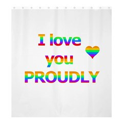 Proudly Love Shower Curtain 66  X 72  (large)  by Valentinaart
