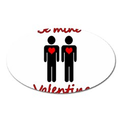 Be Mine Valentine Oval Magnet by Valentinaart
