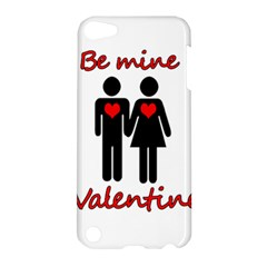 Be Mine Valentine Apple Ipod Touch 5 Hardshell Case by Valentinaart