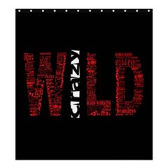 Crazy Wild Style Background Font Words Shower Curtain 66  X 72  (large)