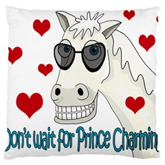 Don t Wait For Prince Sharming Large Cushion Case (two Sides) by Valentinaart