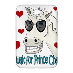 Don t Wait For Prince Sharming Samsung Galaxy Note 8 0 N5100 Hardshell Case  by Valentinaart