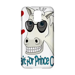 Don t Wait For Prince Sharming Samsung Galaxy S5 Hardshell Case