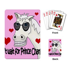 Don t Wait For Prince Charming Playing Card by Valentinaart