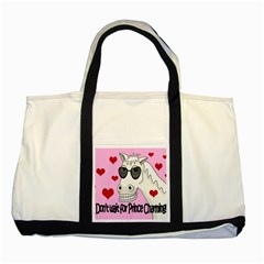 Don t Wait For Prince Charming Two Tone Tote Bag by Valentinaart