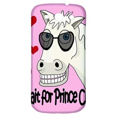 Don t Wait For Prince Charming Samsung Galaxy S3 S Iii Classic Hardshell Back Case by Valentinaart