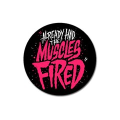 Muscles Fired Magnet 3  (round) by Jojostore