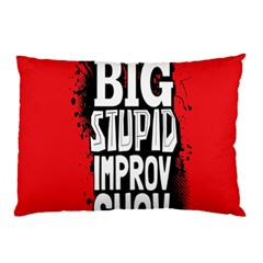 Big Stupid Profile Pillow Case (two Sides) by Jojostore
