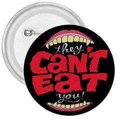 Cant Eat 3  Buttons by Jojostore