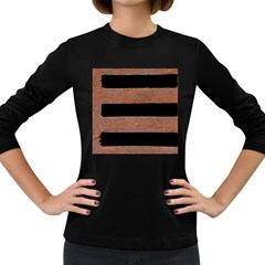 Stainless Rust Texture Background Women s Long Sleeve Dark T Shirts by Amaryn4rt