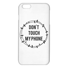 Don t Touch My Phone Iphone 6 Plus/6s Plus Tpu Case by Brittlevirginclothing