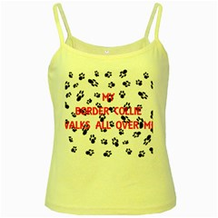 My Border Collie Walks On Me Yellow Spaghetti Tank by TailWags