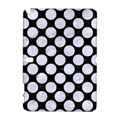 Circles2 Black Marble & White Marble Samsung Galaxy Note 10 1 (p600) Hardshell Case by trendistuff