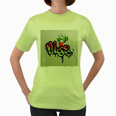 Graffiti Word Character Print Spray Can Element Player Music Notes Drippy Font Text Sample Grunge Ve Women s Green T Shirt by Foxymomma