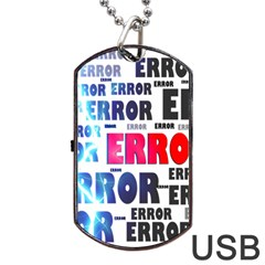 Error Crash Problem Failure Dog Tag Usb Flash (two Sides)