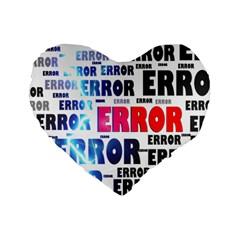 Error Crash Problem Failure Standard 16  Premium Heart Shape Cushions by Nexatart