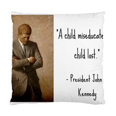 A Child Is Miseducated    Standard Cushion Case (one Side) by athenastemple