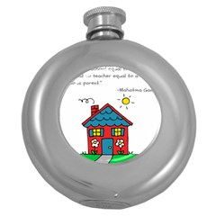 No School Greater    Round Hip Flask (5 Oz) by athenastemple
