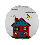 No School Greater... Standard 15  Premium Round Cushions Front