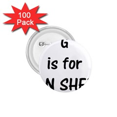 G Is For German Shepherd 1.75  Buttons (100 pack)  by TailWags