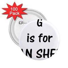 G Is For German Shepherd 2.25  Buttons (100 pack)  by TailWags