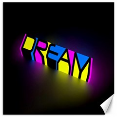 Dream Colors Neon Bright Words Letters Motivational Inspiration Text Statement Canvas 16  X 16   by Alisyart